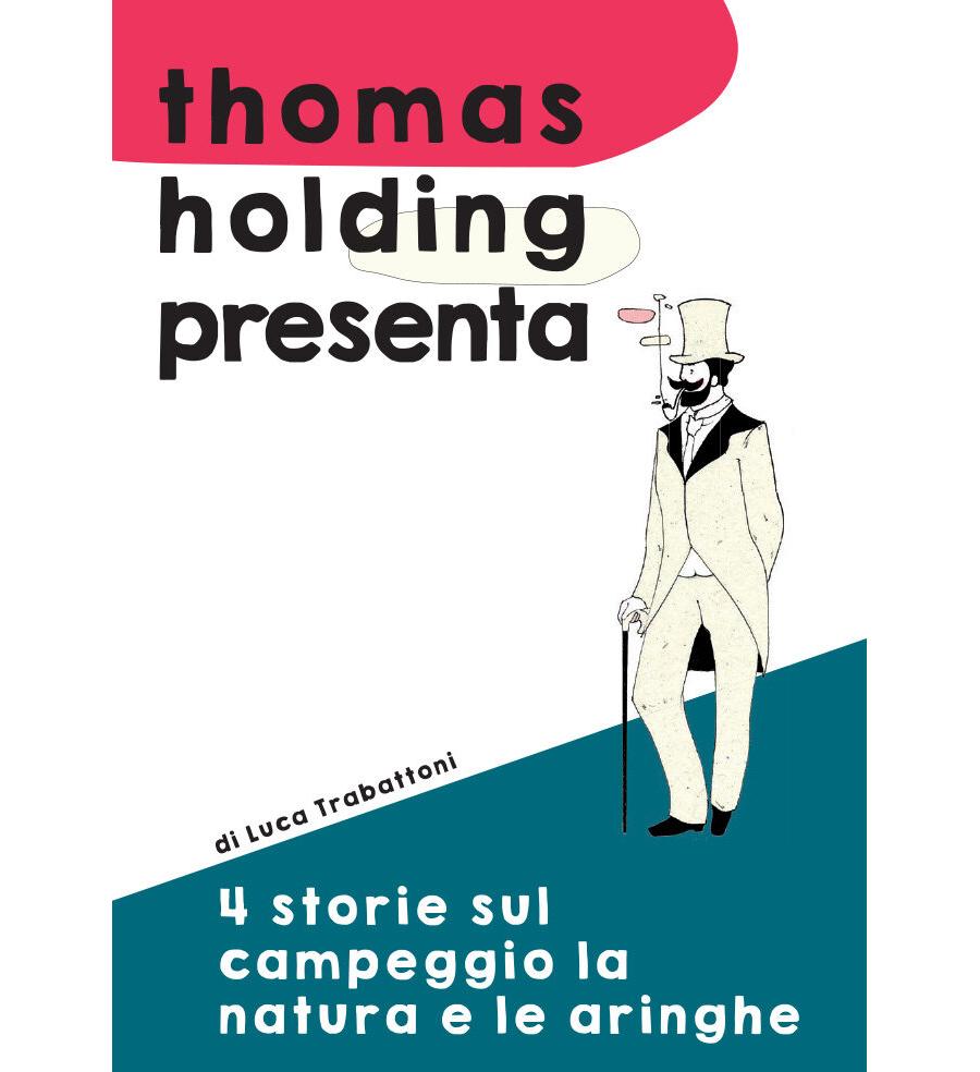 """""""4 storie sul campeggio la natura e le aringhe"""" di Luca Trabattoni"""